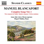 Blancafort: Complete Songs, Vol. 1
