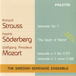 Mozart: Serenades Nos. 11 and 12 - Soderberg: The Death of Pierrot - Strauss: Serenade, Op. 7