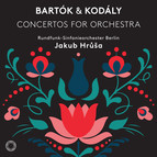 Bartók & Kodály: Concertos for Orchestra