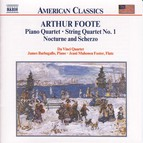 Foote: Piano Quartet / String Quartet / Nocturne and Scherzo