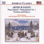 Foote: Piano Quartet / String Quartet / Nocturne and Scherzo