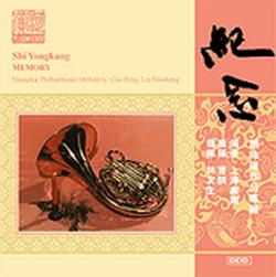 Shi, Y.: Symphony No. 1 / Horn Concerto, \'Memory\'