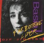 Frydman, Basia: Farbotene Lider (Forbidden Lieder)