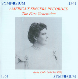America's Singers Recorded: The First Generation (1901-1911)