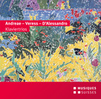 Andreae, Veress & D'Alessandro: Piano Trios