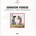 Sándor Veress: Térszili Katicza & Sinfonia minneapolitana