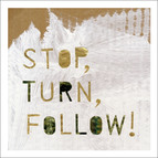 Erik Augustsson: Stop, Turn, Follow!