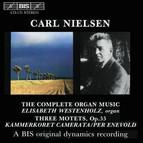 Nielsen - Complete Organ Music