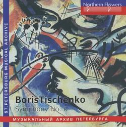 Tishchenko: Symphony No. 6