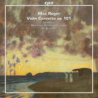 Reger: Violin Concerto, Op. 101