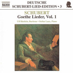 Schubert: Lied Edition  3 - Goethe, Vol.  1