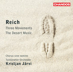 Reich: The Desert Music - Three Movements
