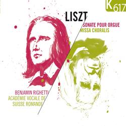 Liszt: Sonate pour orgue - Missa Choralis