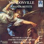 Mondonville, J.-J.C. De: Grand Motets