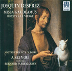 Josquin Des Prez: Missa Gaudeamus / Motets A La Vierge