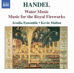 Handel: Water Music / Music for the Royal Fireworks