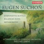 Suchoň: Symfonietta rustica, Baladická suita & Metamorfózy