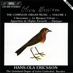 Messiaen - Complete Organ Music, Vol.1