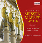 Schubert: Masses Nos. 1-6 - Deutsche Messe
