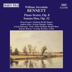 Bennett: Piano Sextet, Op. 8  /  Sonata Duo, Op. 32