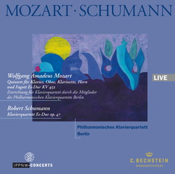 Mozart: Quintet in E flat major K. 452, arr. for Piano Quartet  / Schumann: Piano Quartet Op. 47 / Philharmonisches Klavierquartett Berlin
