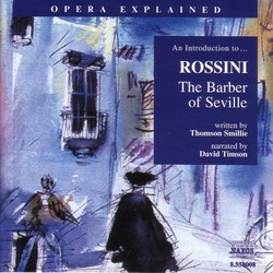 Opera Explained: Rossini - The Barber of Seville