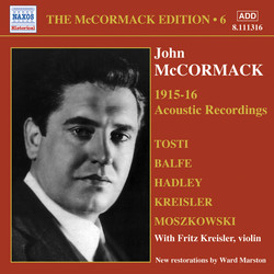 Mccormack, John: Mccormack Edition, Vol. 6: The Acoustic Recordings (1915-1916)