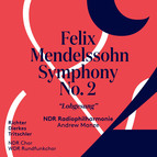 Mendelssohn: Symphony No. 2 in B-Flat Major, Op. 52, MWV A18