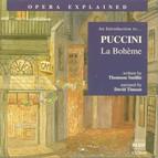 Opera Explained: Puccini - La Bohème