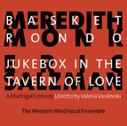 Monk: Basket Rondo - Salzman: Jukebox in the Tavern of Love