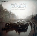Après un rêve - Works for violin and piano by Fauré, Debussy and Ravel
