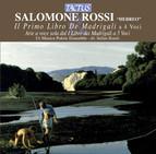 Salomone Rossi: Il primo libro de madrigali a 4 voci / Arie a voce sola dal I libro de Madrigali a 5 voci