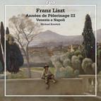 Liszt: Années de pèlerinage III - Venezia e Napoli