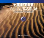 Dufour: Terra Incognita