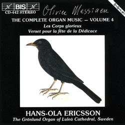 Messiaen - The Complete Organ Music, Vol.4 - Les Corps glorieux