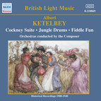 Ketelbey: Cockney Suite / Jungle Drums (Ketelbey) (1908-1940)