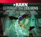 Kahn, F.: Le Purgatoire Des Sens
