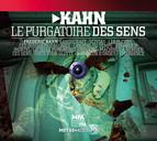 Kahn, F.: Le Purgatoire Des Sens