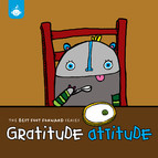The Best Foot Forward Series: Gratitude Attitude