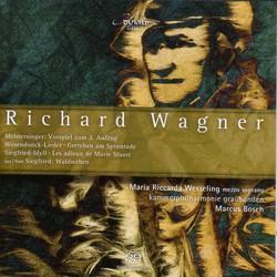 Wagner, R.: 5 Gedichte Fur Eine Frauenstimme / Adieux De Marie Stuart / Siegfried Idyll