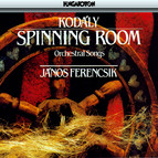 Kodaly: Szekely Fono (The Transylvanian Spinning Room)