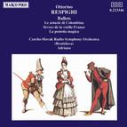 Respighi: Astuzie De Columbina (Le) / La Pentola Magica