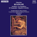 Respighi: Aretusa / La Sensitiva / Il Tramonto