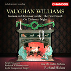 Vaughan Williams: Fantasia On Christmas Carols / On Christmas Night / The First Nowell