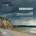 Debussy: La Mer & Première suite pour Orchestre