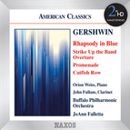 Gershwin: Rhapsody in Blue - Strike Up the Band: Overture - Promenade - Catfish Row