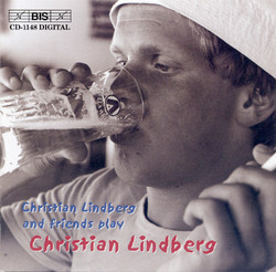 Christian Lindberg and friends play Christian Lindberg
