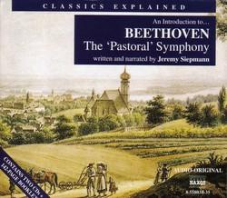 Classics Explained: Beethoven - Symphony No. 6, 'Pastoral'