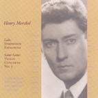 Saint-Saens: Violin Concerto No. 3 / Danse Macabre / Lalo: Symphonie Espagnole / Concerto Russe (Merckel) (1930-1935)