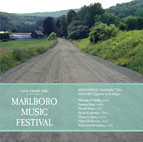 Live from the Marlboro Music Festival - Mozart, Beethoven, Schubert